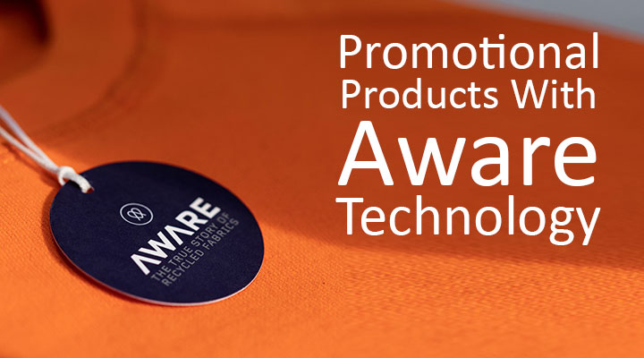 Promotional Products With Aware™ Technology
