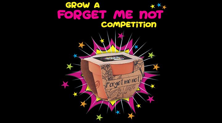 Our Grow A Forget Me Not Competition!